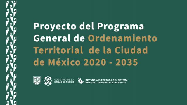 Programa General de Ordenamiento Territorial de la CDMX 2020-2035